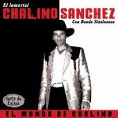 El Mundo de Chalino - Serie Exitos by Chalino Sanchez