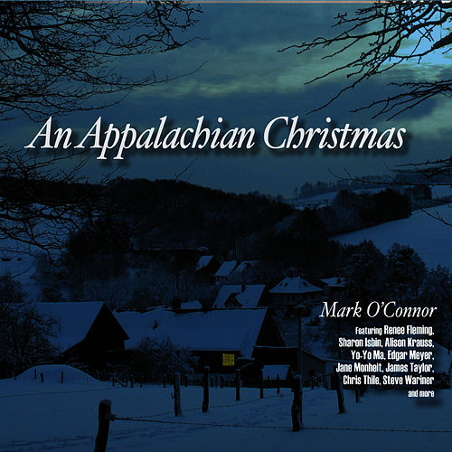An Appalachian Christmas by Mark O'Connor