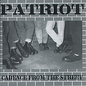 Cadence From the Street by Patriot
