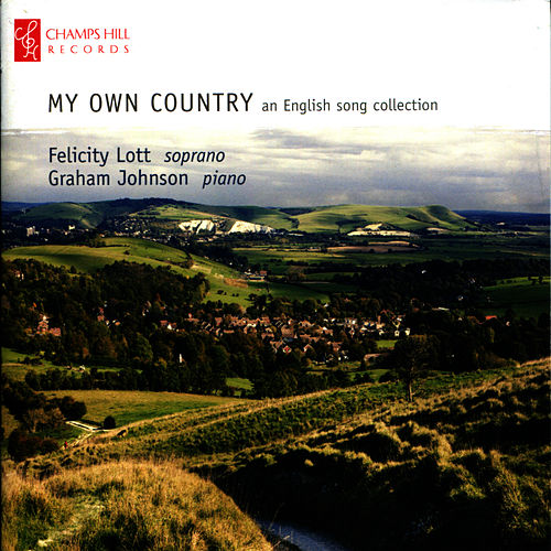 My Own Country -  An English Song Collection by Felicity Lott