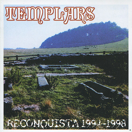 Reconquista 1994-1998 by The Templars