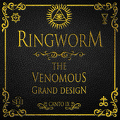 The Venomous Grand Design by Ringworm