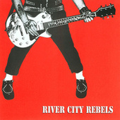 Playin' to Live, Livin' to Play by River City Rebels