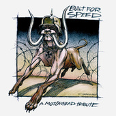 Built for Speed - Motorhead Tribute by Various Artists