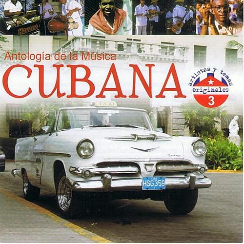 Antología de la Música Cubana Volume 3 by Various Artists