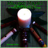 Massage Music : 60 Minutes of World Flute for New Age,Spa & Sleep Therapy by Massage Tribe