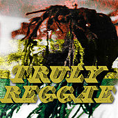 Truly Reggae by Various Artists