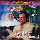 Maa Dee Shan Vol. 8 by Rahat Fateh Ali Khan