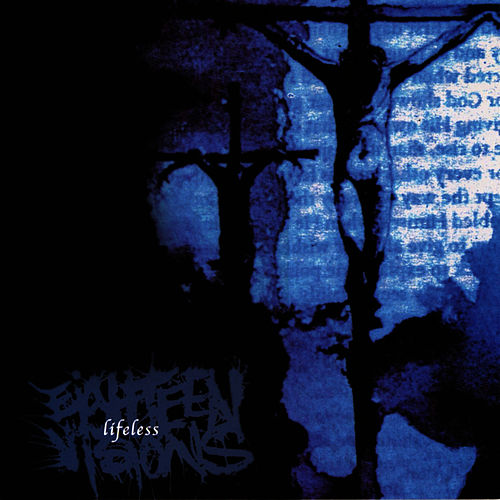 Lifeless by Eighteen Visions