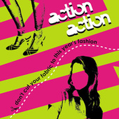 Don't Cut Your Fabric to This Year's Fashion by Action Action