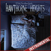 If Only You Were Lonely (Instrumental) by Hawthorne Heights