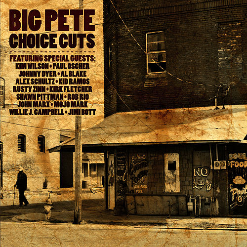Choice Cuts by Big Pete