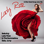Lady Rose And Other Great Mungo Jerry Hits Vol 1 by Mungo Jerry