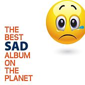 The Best Sad Music On The Planet by Various Artists