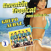 Reventón Tropical Puros Éxitos Vol 1 De.. by Grupo Audaz