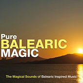 Pure Balearic Magic by Various Artists
