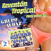 Reventón Tropical Puros Éxitos Vol 2 De.. by Grupo Audaz