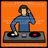 DJ Tools and Sound Effects Vol. 3 - Synth, Percussion and Production Loops by DJ Tools and Party Vocal Sound Effects