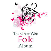 The Great Wee Folk Album by Various Artists