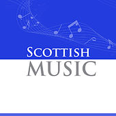Scottish Music by Various Artists