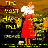 The Most Happy Fella - Original Broadway Cast Recording Remastered by Various Artists