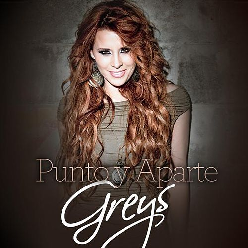 Punto Y Aparte by Los Grey's