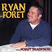 Let The Groove More Ya by Ryan Foret and Foret Tradition