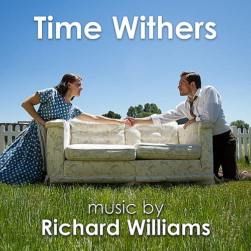 Time Withers by Richard Williams
