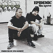Illin Spree by Epidemic
