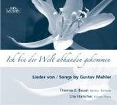 Mahler: Ich bin der Welt abhanden gekommen by Thomas E. Bauer