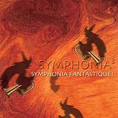 Symphonia Fantastique! by Various Artists