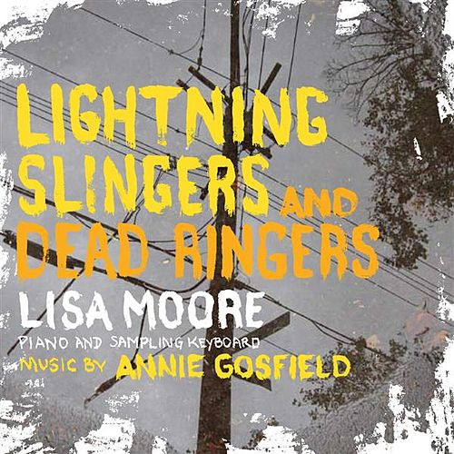 Lightning Slingers and Dead Ringers by Annie Gosfield