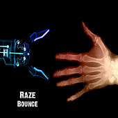 Bounce by Raze