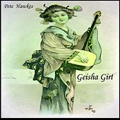 Geisha Girl by Pete Hawkes