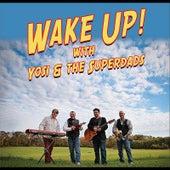 Wake Up! by Yosi