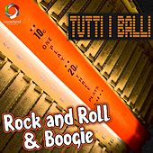 Tutti i balli : Rock and Roll & Boogie by Studio Sound Group