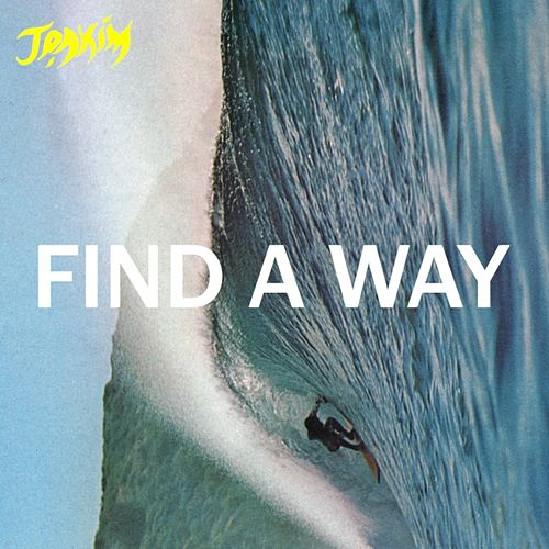 Find a Way by Joakim