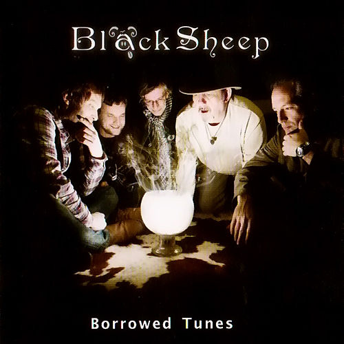Borrowed Tunes by Black Sheep (Blues)