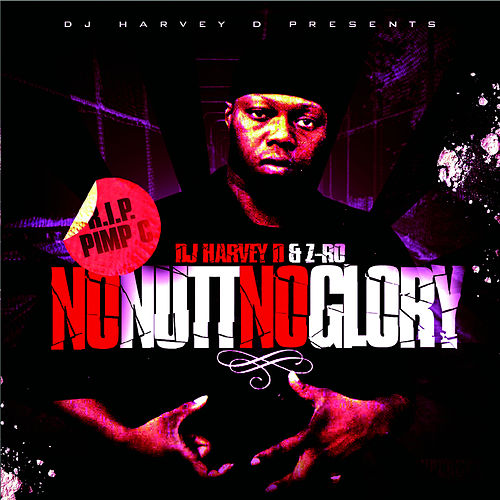 No Nutt, No Glory by Z-Ro