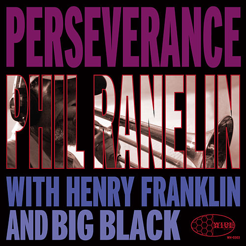Perseverance by Phil Ranelin