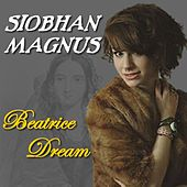 Beatrice Dream - Single by Siobhan Magnus