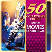 50 Collectors Choice - Best of Movies Orchestral by Various Artists