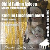 Child Falling Asleep , Kind Im Einschlummern ( Scenes from Childhood , Kinderszenen ) (feat. Falk Richter) - Single by Robert Schumann