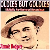 Oldies But Goldies Presents Jimmie Rodgers by Jimmie Rodgers