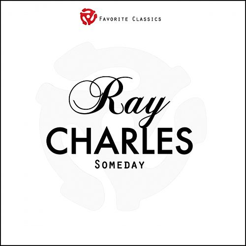 Someday by Ray Charles