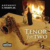 Tenor for Two by Anthony E Nelson  Jr