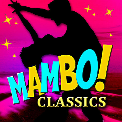 Mambo Classics by Various Artists