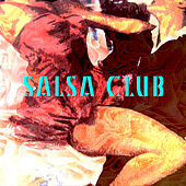 Salsa Club by Various Artists