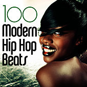 100 Modern Hip Hop Beats! by Hip Hop Hitmakers