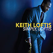 Simply, Loftis by Keith Loftis Quartet